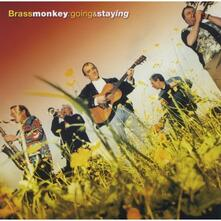 Going and Staying - CD Audio di Brass Monkey