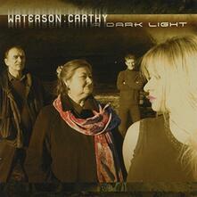 A Dark Light - CD Audio di Norma Waterson,Martin Carthy