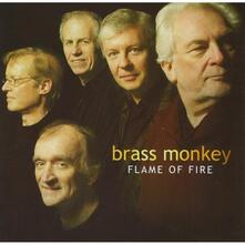 Flame of Fire - CD Audio di Brass Monkey