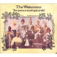 For Pence and Spicy Ale - CD Audio di Watersons