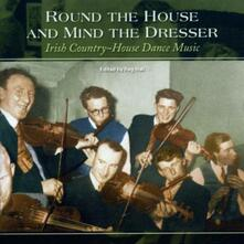 Round the House And - CD Audio