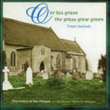 Over His Grave the Grass - CD Audio