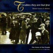 Troubles They Are But Few - CD Audio