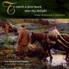 To Catch a Fine Buck - CD Audio