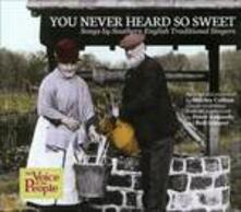 You Never Heard so Sweet - CD Audio