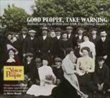 Good People Take Warning - CD Audio