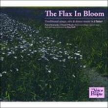 Flax in Bloom - CD Audio