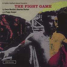 Fight Game - CD Audio di Peggy Seeger,Ewan MacColl,Charles Parker