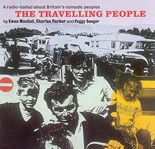 Travelling People - CD Audio di Peggy Seeger,Ewan MacColl,Charles Parker