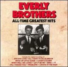 All-Time Greatest Hits - CD Audio di Everly Brothers