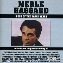 Best of the Early Years - CD Audio di Merle Haggard