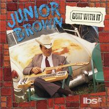 Guit with it - Vinile LP di Junior Brown