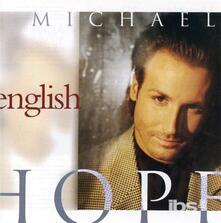 Hope - CD Audio di Michael English