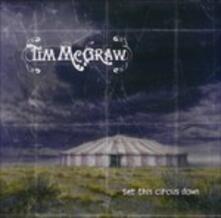 Set This Circus Down - CD Audio di Tim McGraw