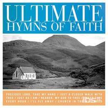 Ultimate Hymns Of Faith - CD Audio