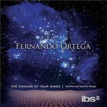 Shadow of Your Wings - CD Audio di Fernando Ortega