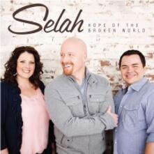 Hope Of The Broken World - CD Audio di Selah