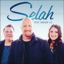 You Amaze Us - CD Audio di Selah
