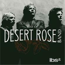 Best of the Desert Rose - CD Audio di Desert Rose Band