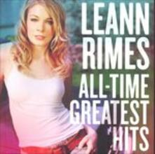 All-Time Greatest Hits - CD Audio di LeAnn Rimes