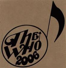 Live. 06-18-06 - Brighton uk - CD Audio di Who
