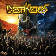 Rock This World - CD Audio di Death Keepers