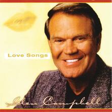 Love Songs - CD Audio di Glen Campbell