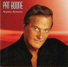 Hopeless Romantic - CD Audio di Pat Boone
