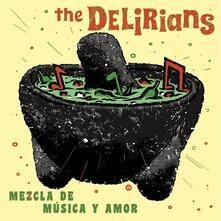Mezcla de musica y amor - CD Audio di Delirians