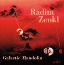 Galactic Mandolin - CD Audio di Radim Zenkl