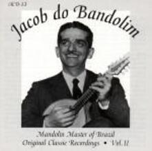 Original Recordings vol.2 - CD Audio di Jacob do Bandolim