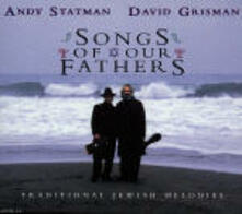 Songs of our Fathers - CD Audio di David Grisman,Andy Statman
