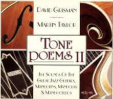 Tone Poems II - CD Audio di David Grisman,Martin Taylor