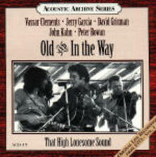 That High Lonesome Sound - CD Audio di Old & In the Way