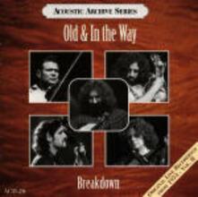 Breakdown - CD Audio di Old & In the Way