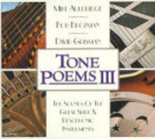 Tone Poems III - CD Audio di Mike Auldridge,David Grisman,Bob Brozman
