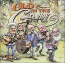 Old & In the Gray - CD Audio di Old & In the Gray