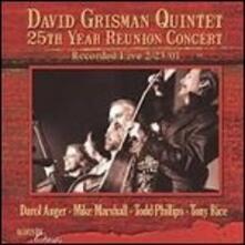 25th Year Reunion Concert - CD Audio di David Grisman (Quintet)