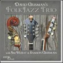 David Grisman's Folk Jazz Trio - CD Audio di David Grisman