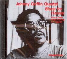 Blues for Harvey - CD Audio di Johnny Griffin