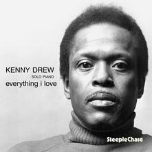 Everything I Love - CD Audio di Kenny Drew