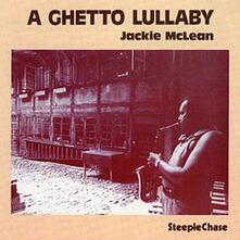 A Ghetto Lullaby - CD Audio di Jackie McLean