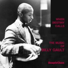 When Destiny Calls - CD Audio di Billy Gault