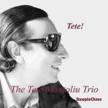 Tete! - CD Audio di Tete Montoliu