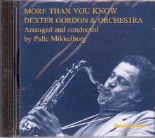 More than you know - CD Audio di Dexter Gordon