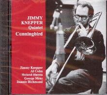 Cunningbird - CD Audio di Jimmy Knepper