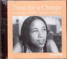 Time for a Change - CD Audio di Monnette Sudler