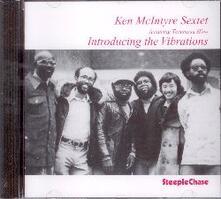 Introducing the Vibration - CD Audio di Ken McIntyre