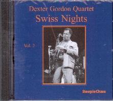 Swiss Nights vol.2 - CD Audio di Dexter Gordon