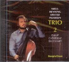 Trio 2 - CD Audio di Niels-Henning Orsted Pedersen